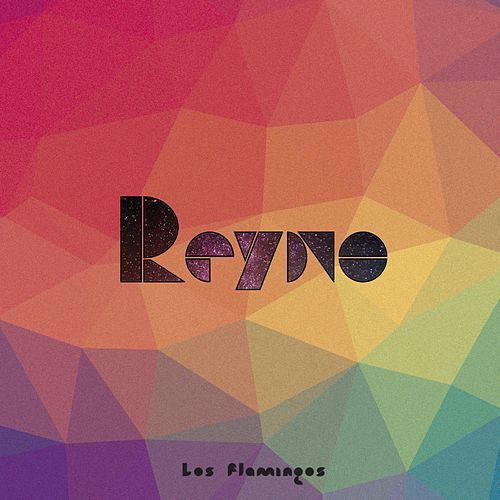 Reyno by The Flamingos