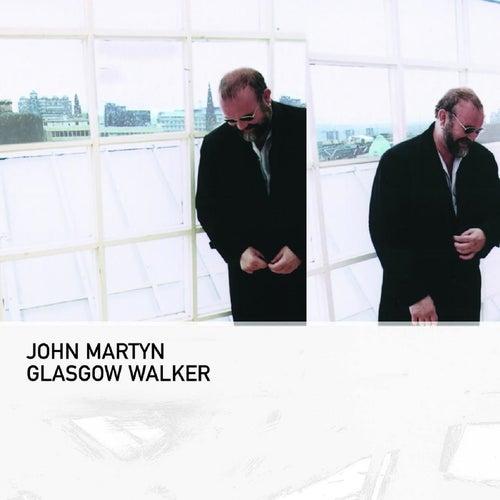 Glasgow Walker von John Martyn