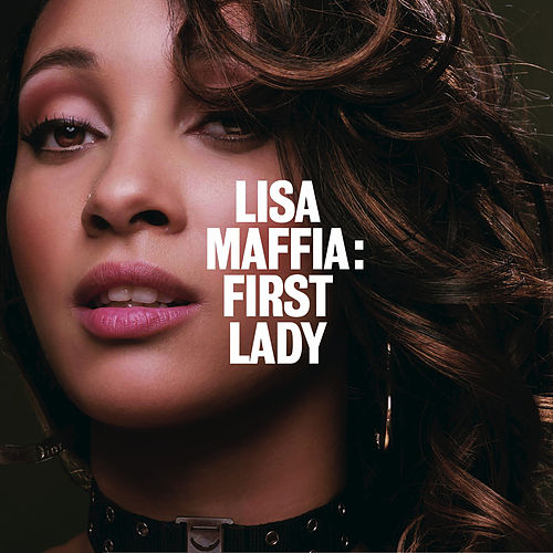 First Lady by Lisa Maffia