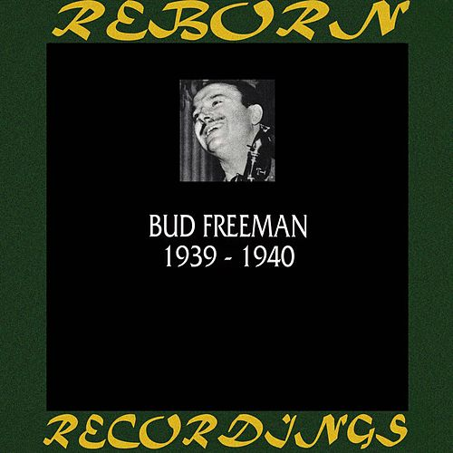 1939-1940 (HD Remastered) de Bud Freeman