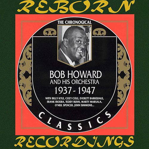1937-1947 (HD Remastered) by Bob Howard