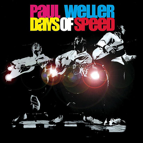 Days Of Speed (Live) von Paul Weller