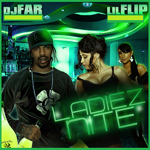 Ladiez Nite de DJ Far