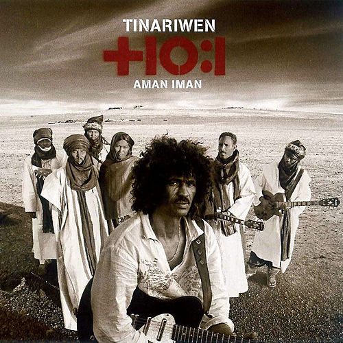 Aman Iman: Water Is Life de Tinariwen