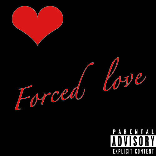 Forced Love by Yungnv