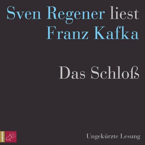 Das Schloß von Franz Kafka