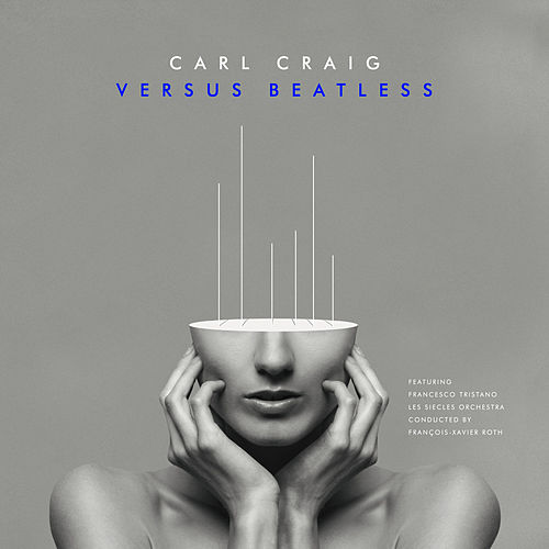 Versus Beatless Versions von Carl Craig