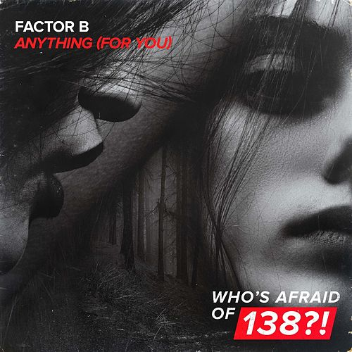 Anything (For You) by Factor B