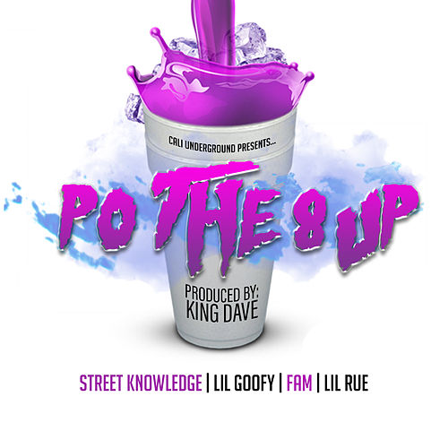 Po the 8 Up by Street Knowledge