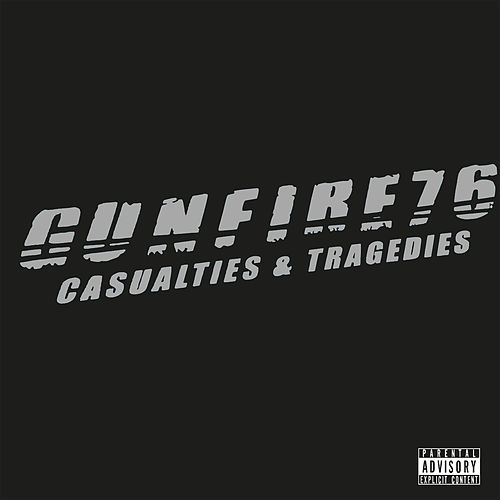 Casualties & Tragedies by Gunfire 76