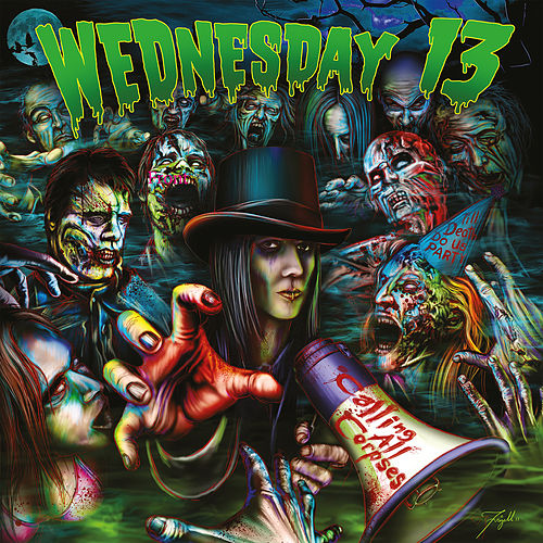 Calling All Corpses by Wednesday 13