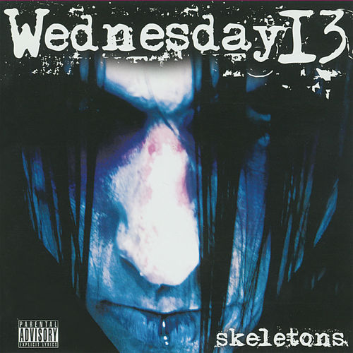 Skeletons by Wednesday 13