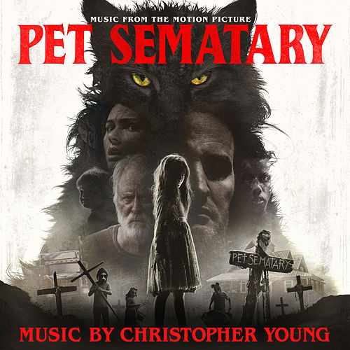 Pet Sematary (Music from the Motion Picture) by Various Artists