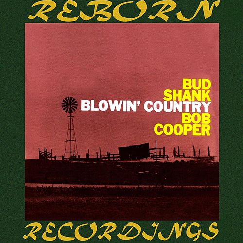 Blowin' Country (HD Remastered) by Bob Cooper