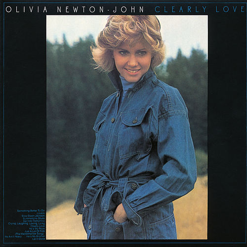 Clearly Love by Olivia Newton-John