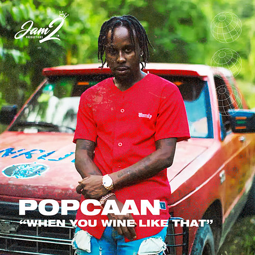 When You Wine Like That de Popcaan
