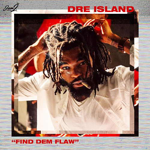 Find Dem Flaw by Dre Island