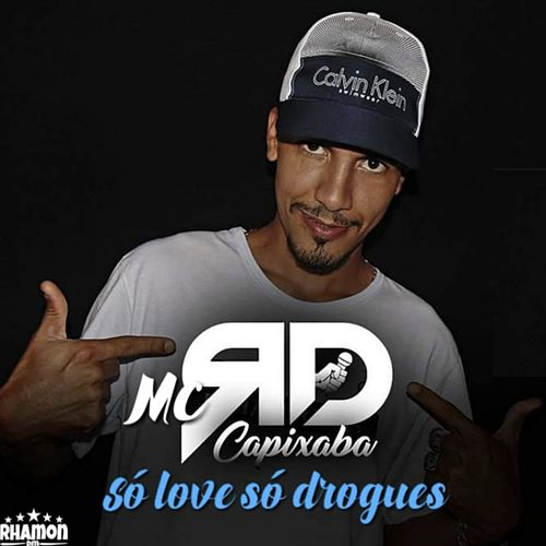 Só Love Só Drogues by Mc rd capixaba