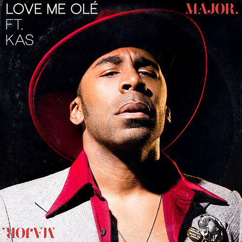 Image result for 30.Love me ole: Major feat Kas