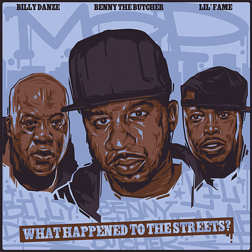 What Happened to The Streets? (feat. Benny The Butcher, Lil Fame & Billy Danze) by Planit Hank