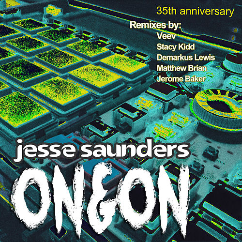 On & On: 35th Anniversary (Remixes) by Jesse Saunders