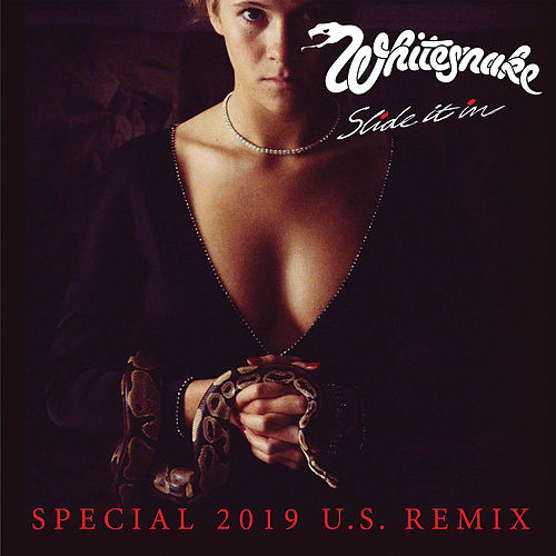 Slide It In (Special 2019 U.S. Remix) by Whitesnake