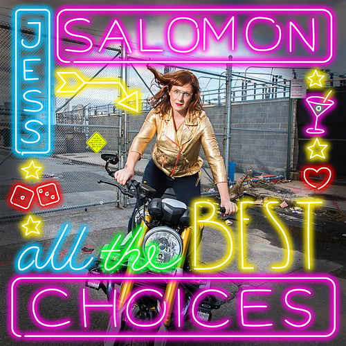 All The Best Choices by Jess Salomon
