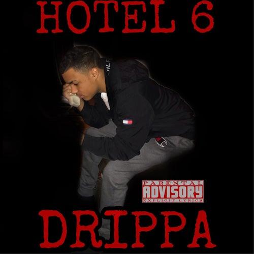 Hotel 6 von El Drippa