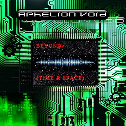 Beyond> (Time & Space) by Aphelion Void