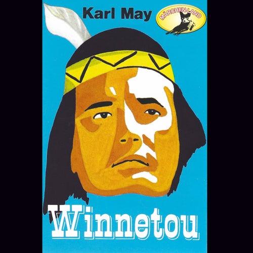 Folge 2: Winnetou (Hörspiel Edition) von Karl May