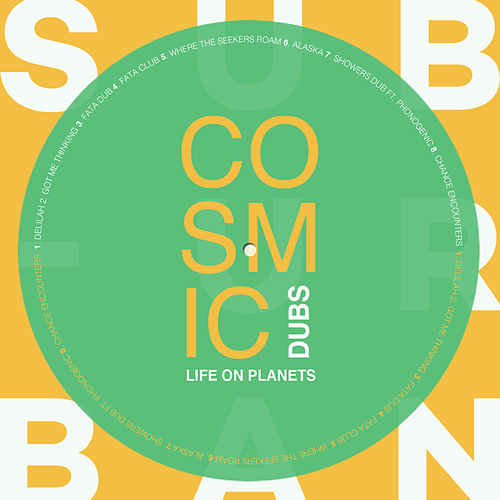 Cosmic Dubs LP - EP von Life on Planets