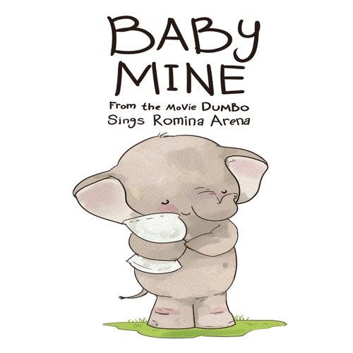 Baby Mine von Romina Arena