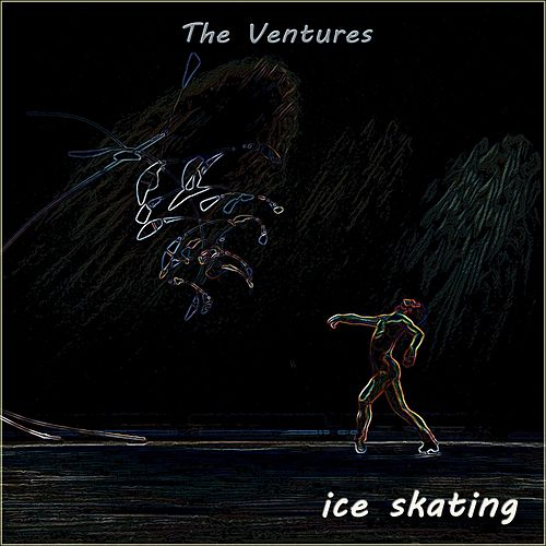Ice Skating by The Ventures
