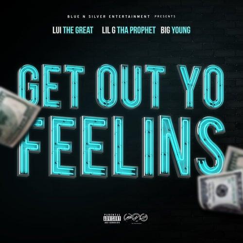 Get out Yo Feelins von Lui the Great