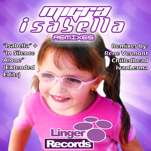 Isabella Remixes by La Migra