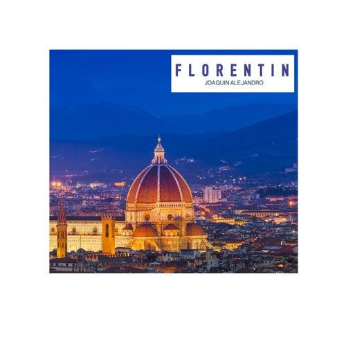 Florentin by Joaquin Alejandro