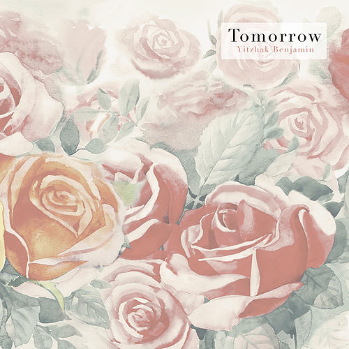 Tomorrow by Yitzhak Benjamin