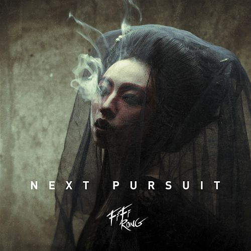 Next Pursuit by FiFi Rong