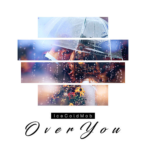 Over You de IceCold Mob
