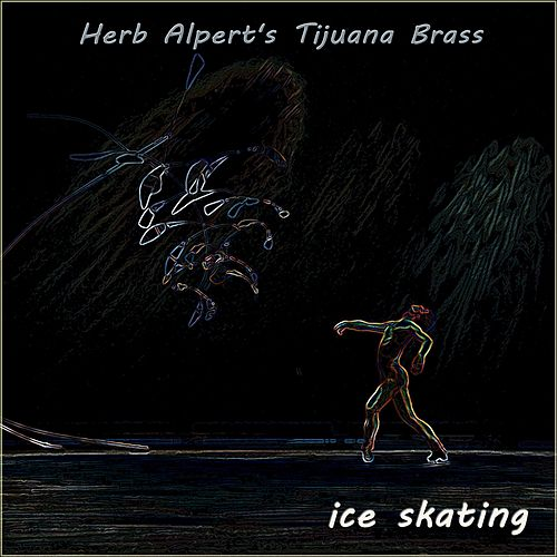 Ice Skating von Herb Alpert