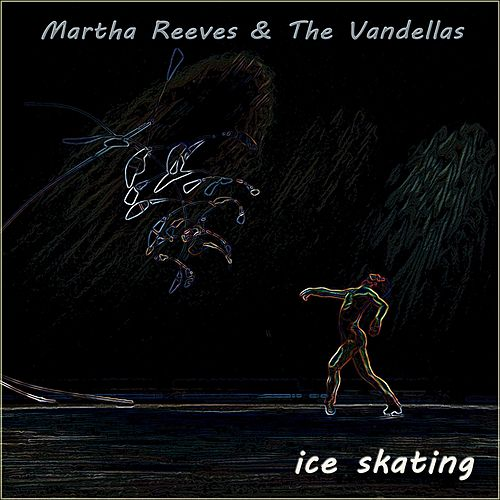 Ice Skating de Martha and the Vandellas