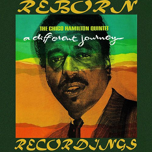 A Different Kind of Journey (HD Remastered) by Chico Hamilton