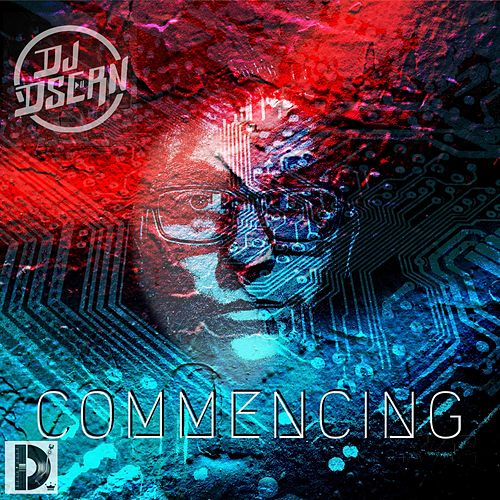 Commencing by DJ Dsern