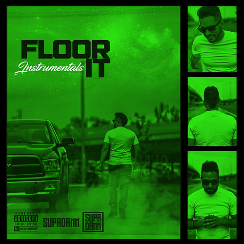 Floor It (Instrumentals) by SUPADAMN