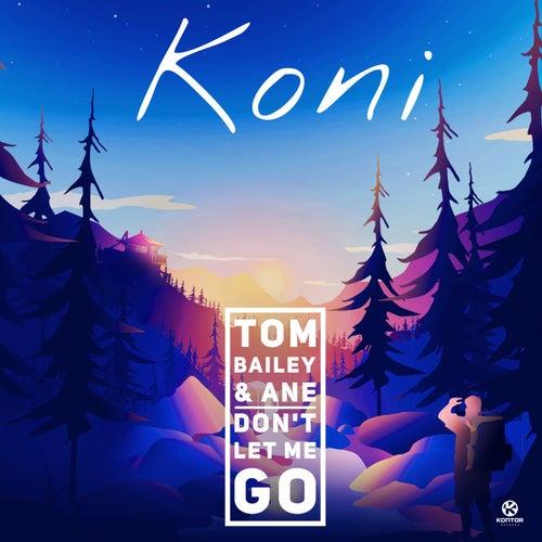 Don't Let Me Go von Koni