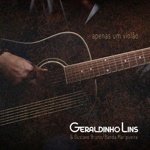 Apenas um Violão von Geraldinho Lins