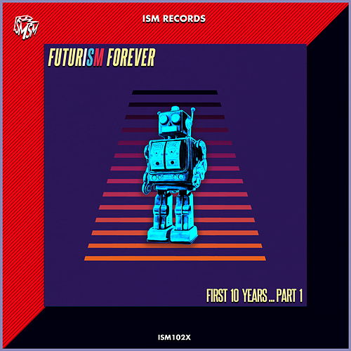 Futurism Forever: First 10 Years, Pt. 1 de Various Artists
