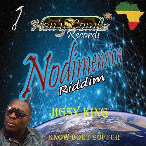 Know Bout Suffer by Jigsy King
