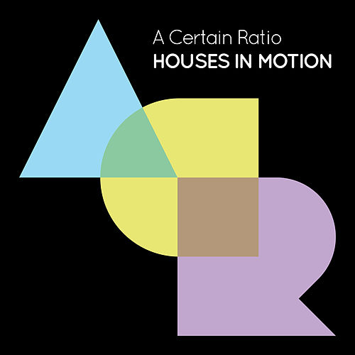Houses In Motion (Single Version) by A Certain Ratio