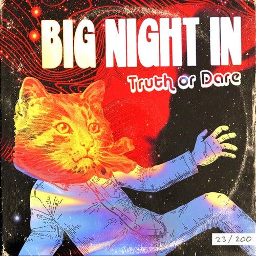 Truth or Dare de Big Night In